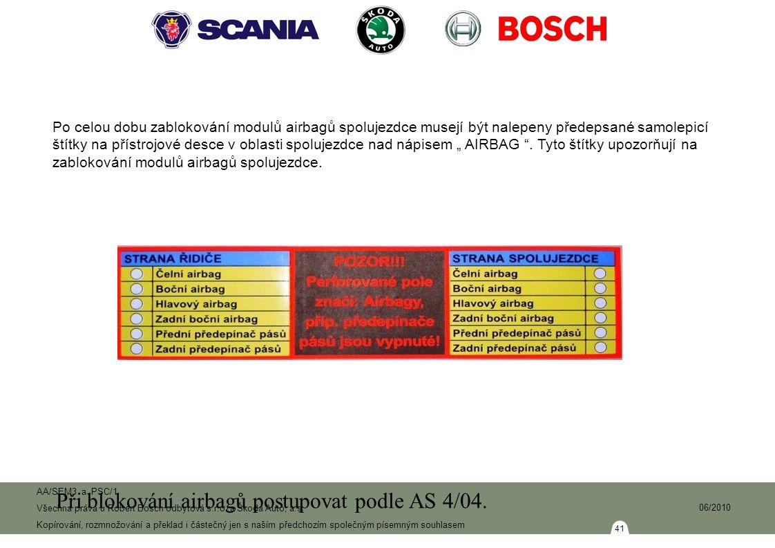 41 AA/SEM3 a PSC/1 Všechna práva u Robert Bosch odbytová s.r.o.