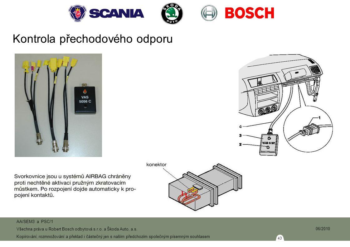 43 AA/SEM3 a PSC/1 Všechna práva u Robert Bosch odbytová s.r.o.