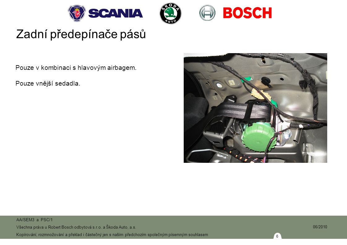 7 AA/SEM3 a PSC/1 Všechna práva u Robert Bosch odbytová s.r.o.