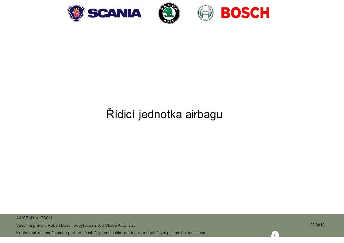8 AA/SEM3 a PSC/1 Všechna práva u Robert Bosch odbytová s.r.o.