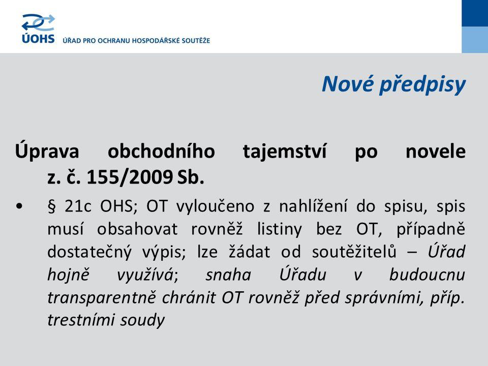 Nové předpisy Úprava obchodního tajemství po novele z.