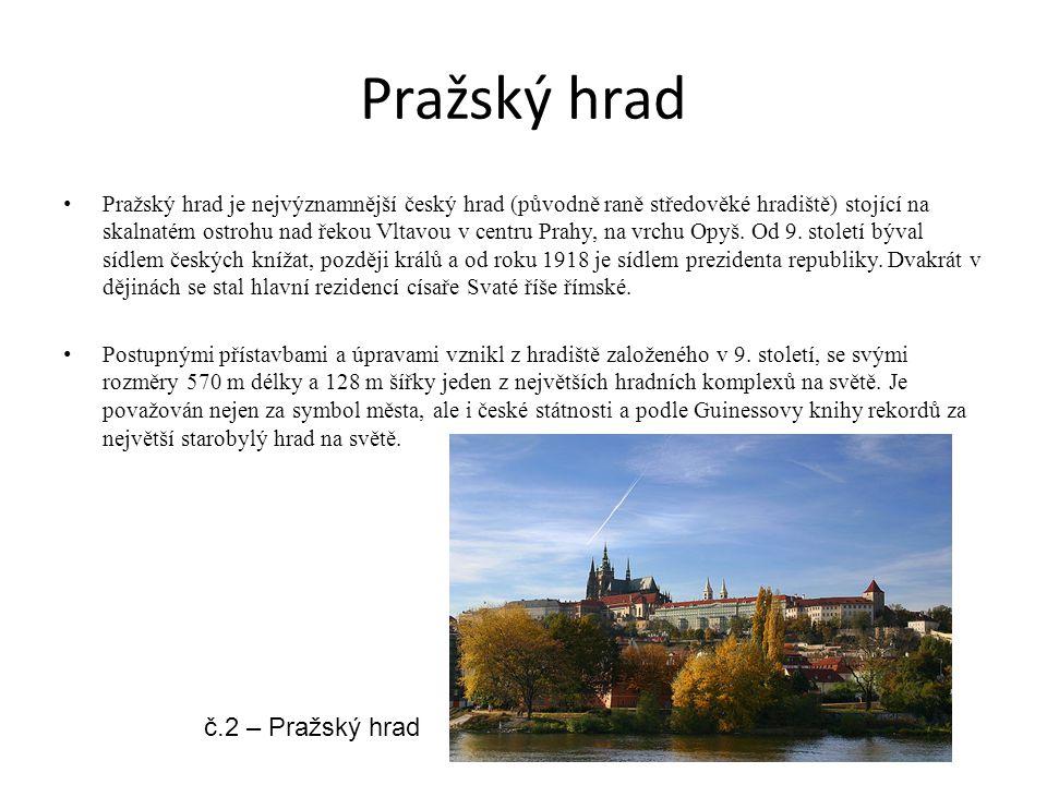 Pražský hrad Pražský hrad je nejvýznamnější český hrad (původně raně středověké hradiště) stojící na skalnatém ostrohu nad řekou Vltavou v centru Prah