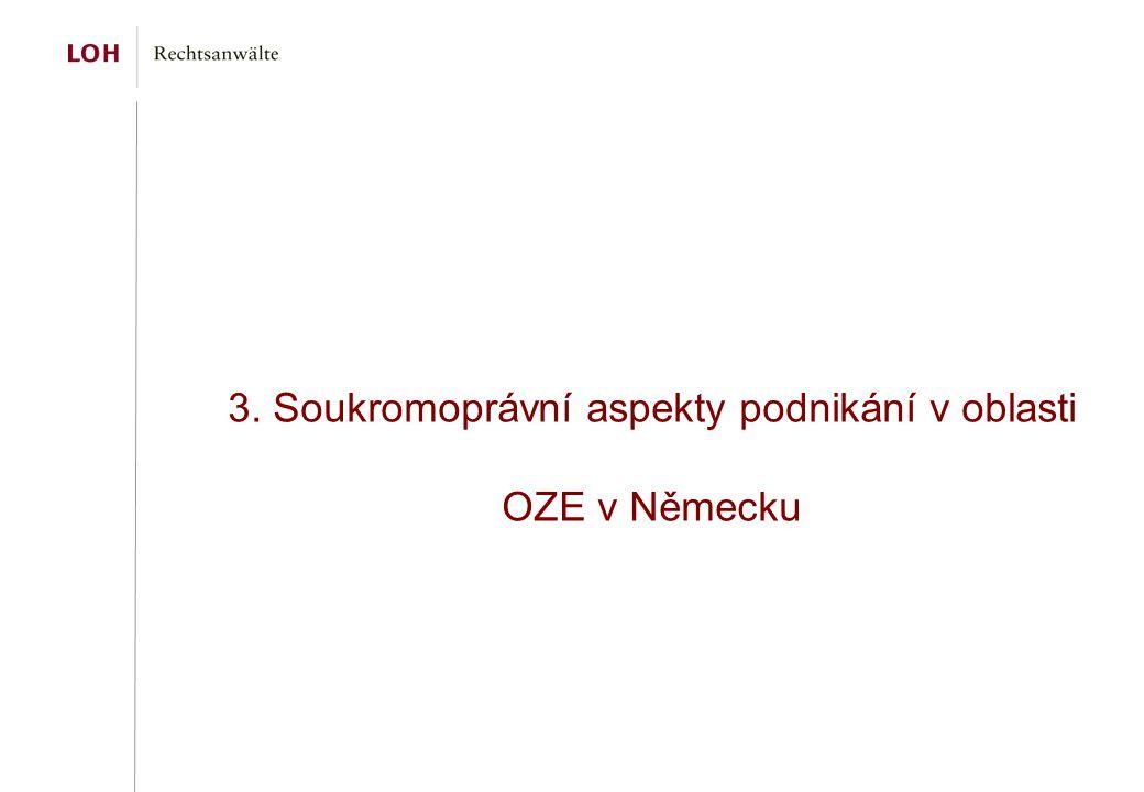 3. Soukromoprávní aspekty podnikání v oblasti OZE v Německu