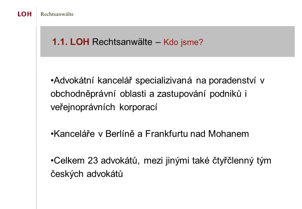 1.1. LOH Rechtsanwälte – Kdo jsme.