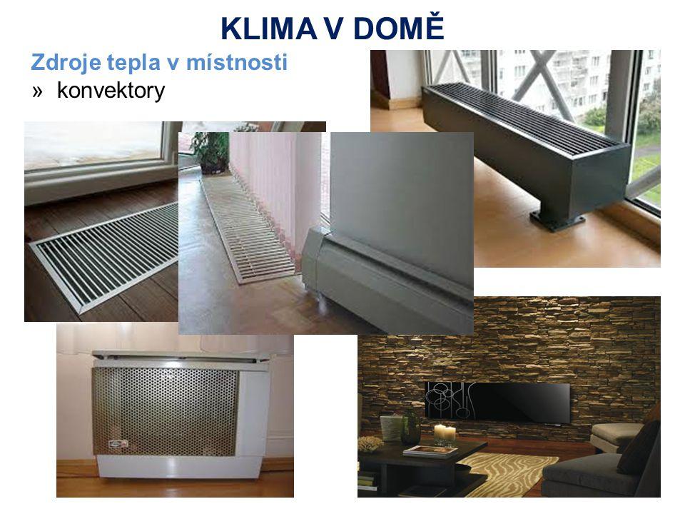 Zdroje tepla v místnosti »konvektory KLIMA V DOMĚ