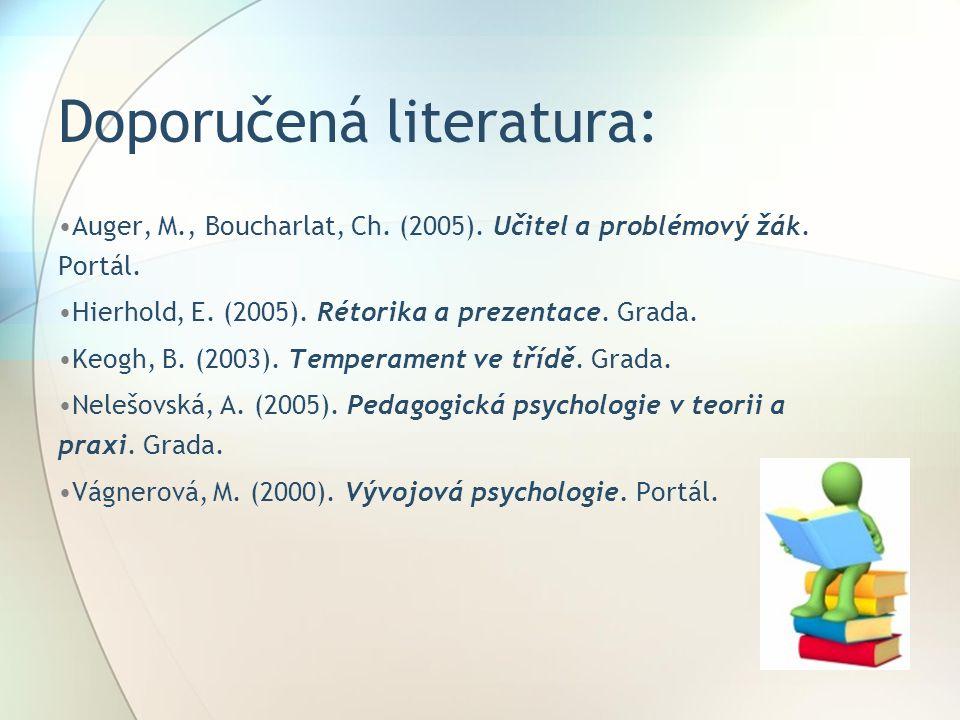 Doporučená literatura: Auger, M., Boucharlat, Ch.(2005).