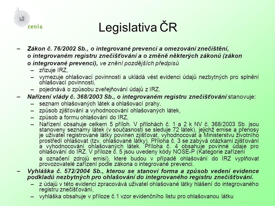 Legislativa ČR –Zákon č. 76/2002 Sb., o integrované prevenci a omezování znečištění, o integrovaném registru znečišťování a o změně některých zákonů (
