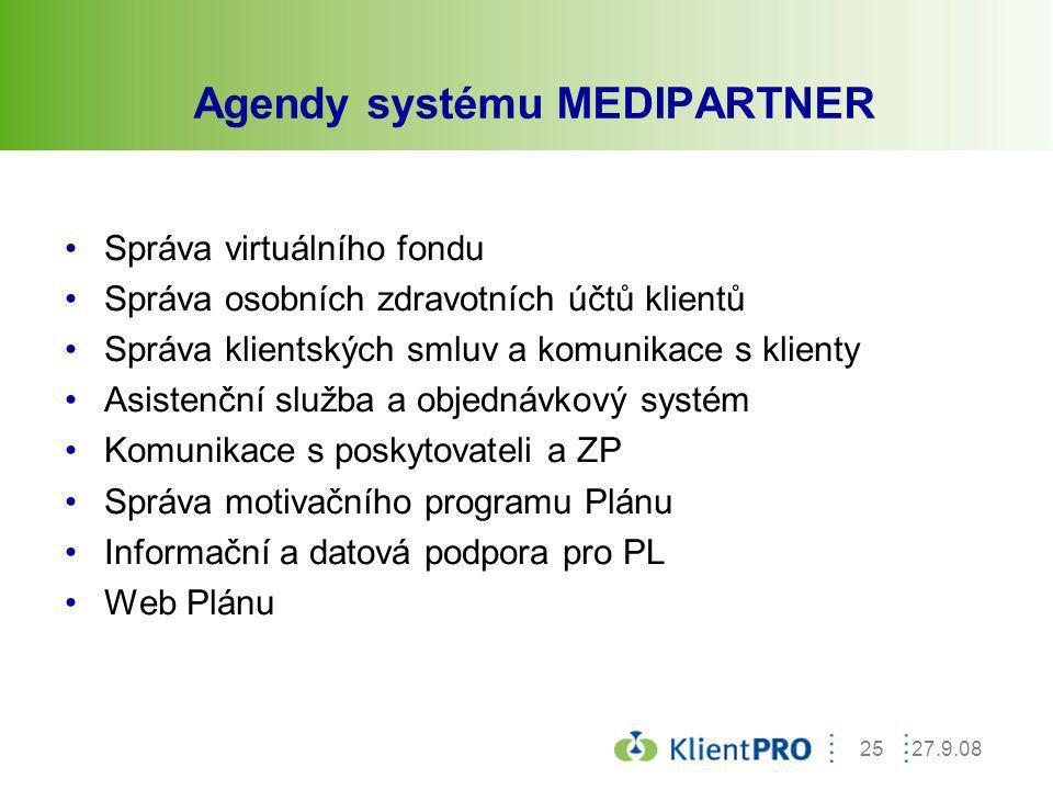 27.9.0825 Správa virtuálního fondu Správa osobních zdravotních účtů klientů Správa klientských smluv a komunikace s klienty Asistenční služba a objedn