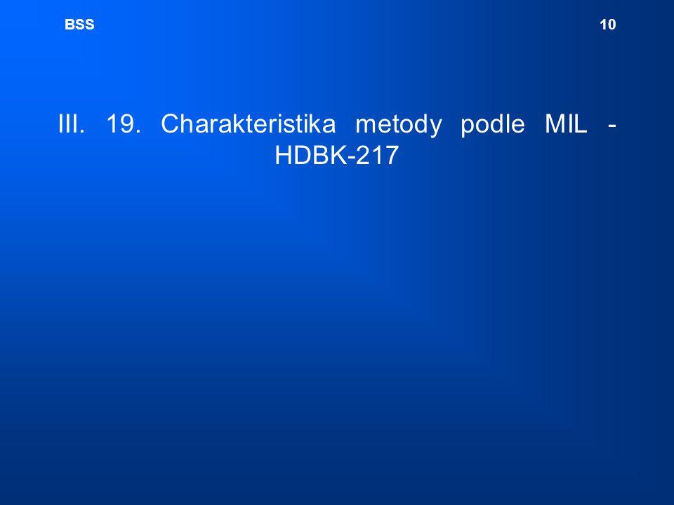 BSS 10 III. 19. Charakteristika metody podle MIL - HDBK-217