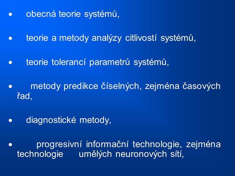  obecná teorie systémů,  teorie a metody analýzy citlivostí systémů,  teorie tolerancí parametrů systémů,  metody predikce číselných, zejména časo