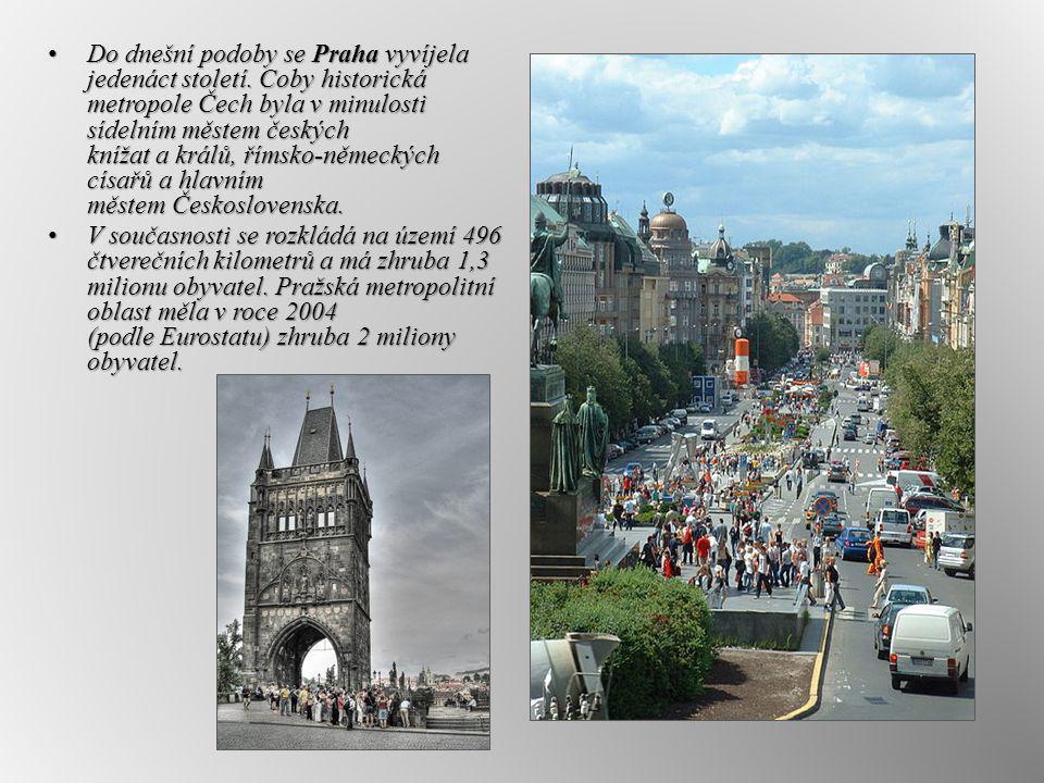Do dnešní podoby se Praha vyvíjela jedenáct století. Coby historická metropole Čech byla v minulosti sídelním městem českých knížat a králů, římsko-ně