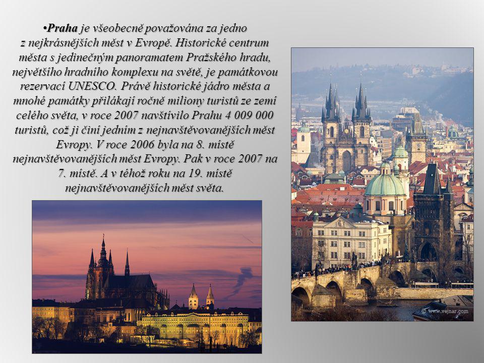 Praha je všeobecně považována za jedno z nejkrásnějších měst v Evropě. Historické centrum města s jedinečným panoramatem Pražského hradu, největšího h