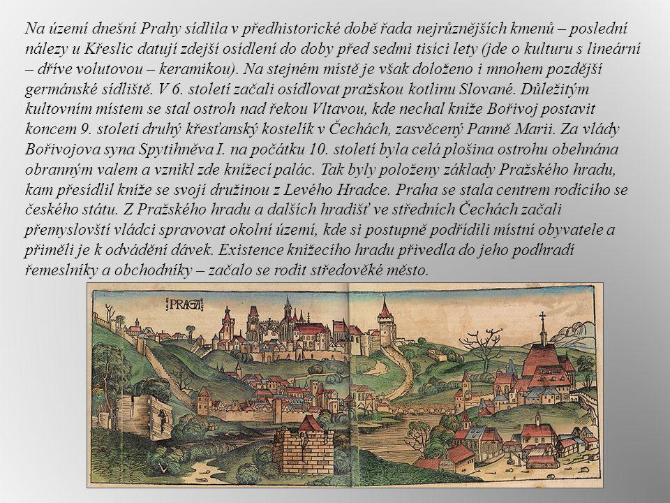 Na území dnešní Prahy sídlila v předhistorické době řada nejrůznějších kmenů – poslední nálezy u Křeslic datují zdejší osídlení do doby před sedmi tis