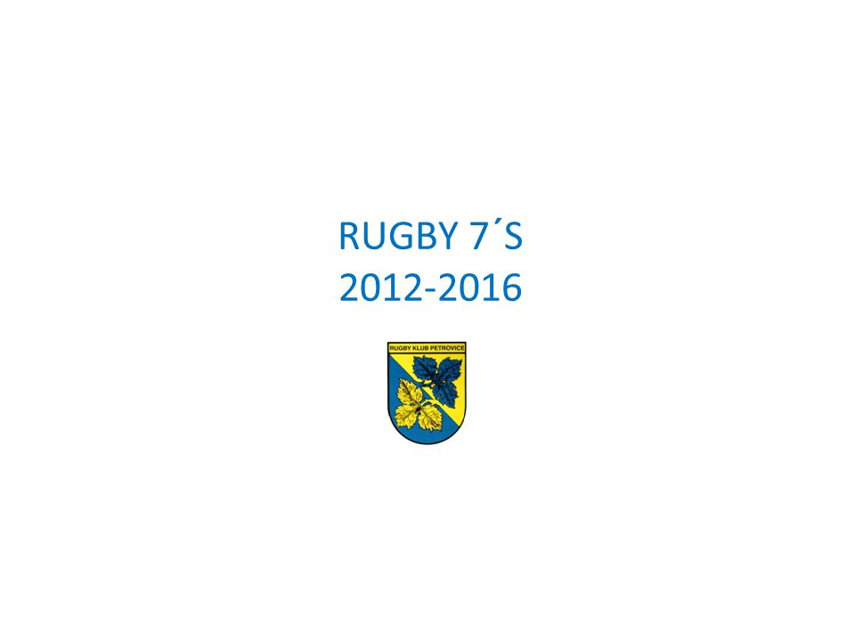 RUGBY 7´S 2012-2016