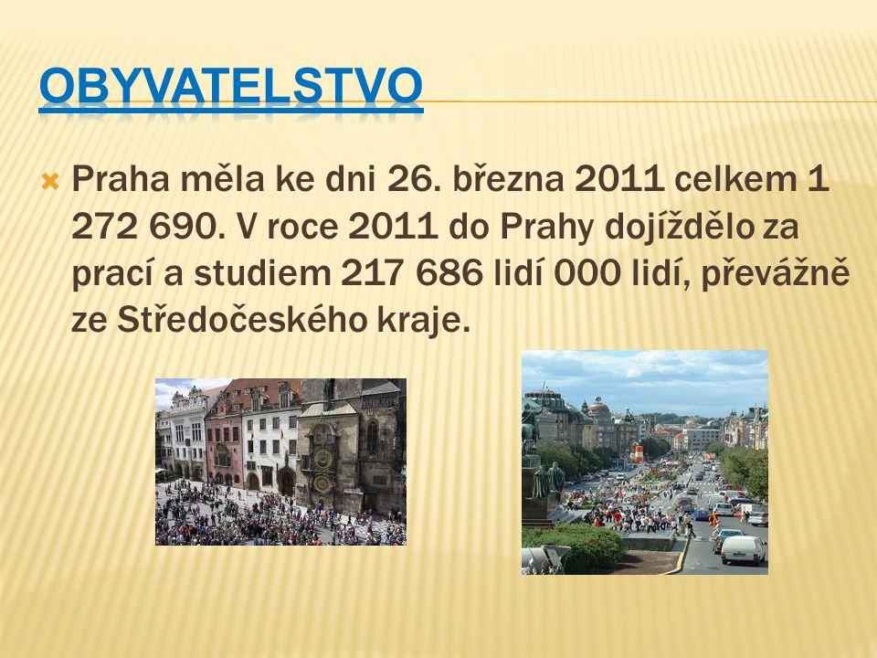  Praha měla ke dni 26. března 2011 celkem 1 272 690. V roce 2011 do Prahy dojíždělo za prací a studiem 217 686 lidí 000 lidí, převážně ze Středočeské