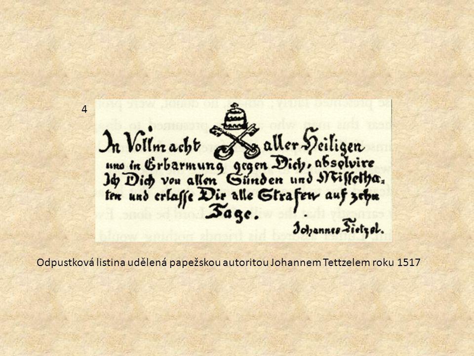 Odpustková listina udělená papežskou autoritou Johannem Tettzelem roku 1517 4
