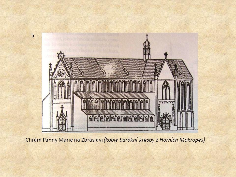 Chrám Panny Marie na Zbraslavi (kopie barokní kresby z Horních Mokropes) 5