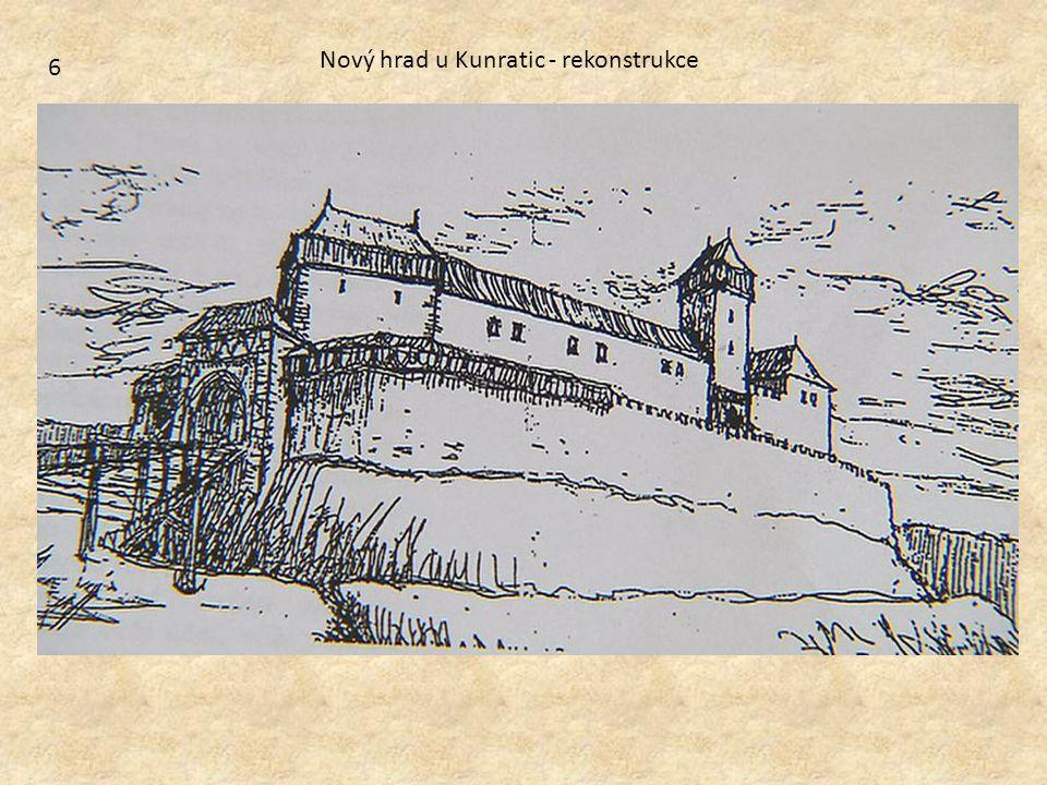 6 Nový hrad u Kunratic - rekonstrukce
