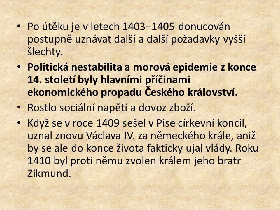Po útěku je v letech 1403–1405 donucován postupně uznávat další a další požadavky vyšší šlechty. Politická nestabilita a morová epidemie z konce 14. s