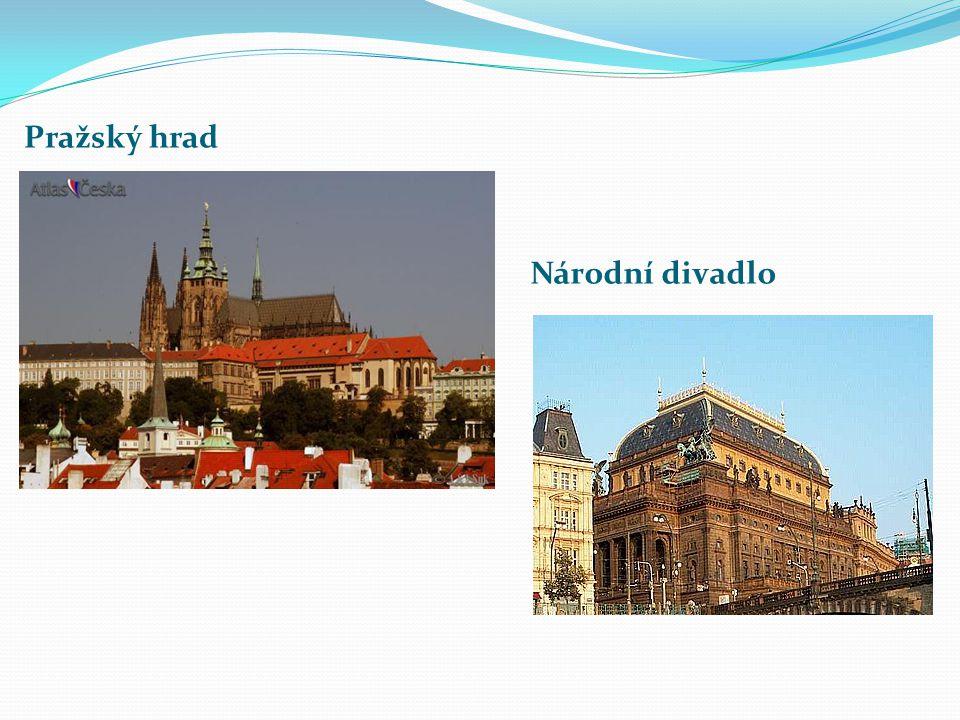 Pražský hrad Národní divadlo