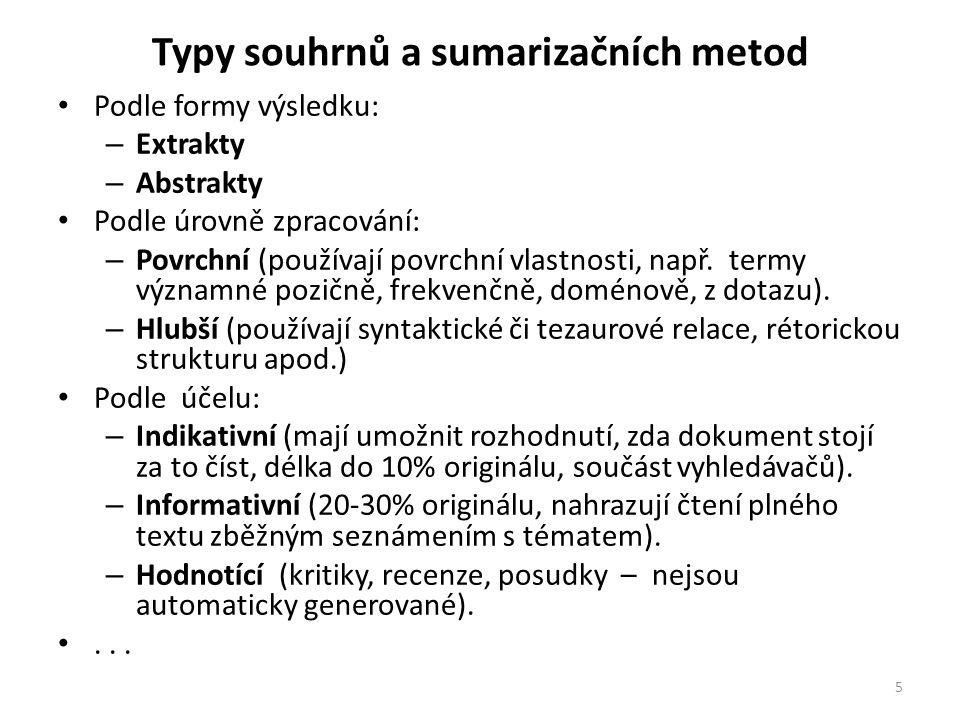 Klasické sumarizační metody - Heuristické Luhn: The Automatic Creation of Literature Abstracts.