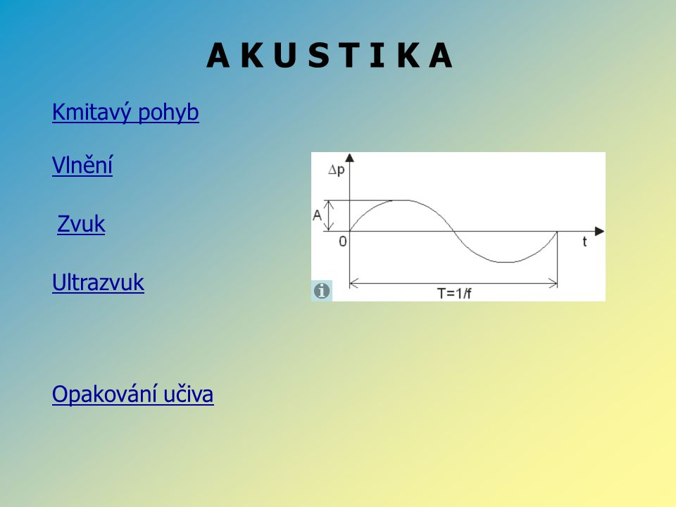 Kmitavý pohyb - kyvadlo Kmitavý pohyb je pohyb při kterém výchylka opakovaně mění svou velikost, pokud se výchylka pravidelně opakuje jedná se o periodický kmitavý pohyb – například kyvadlo Rovnovážná poloha je taková poloha, kdy má těleso nejmenší potenciální energii.