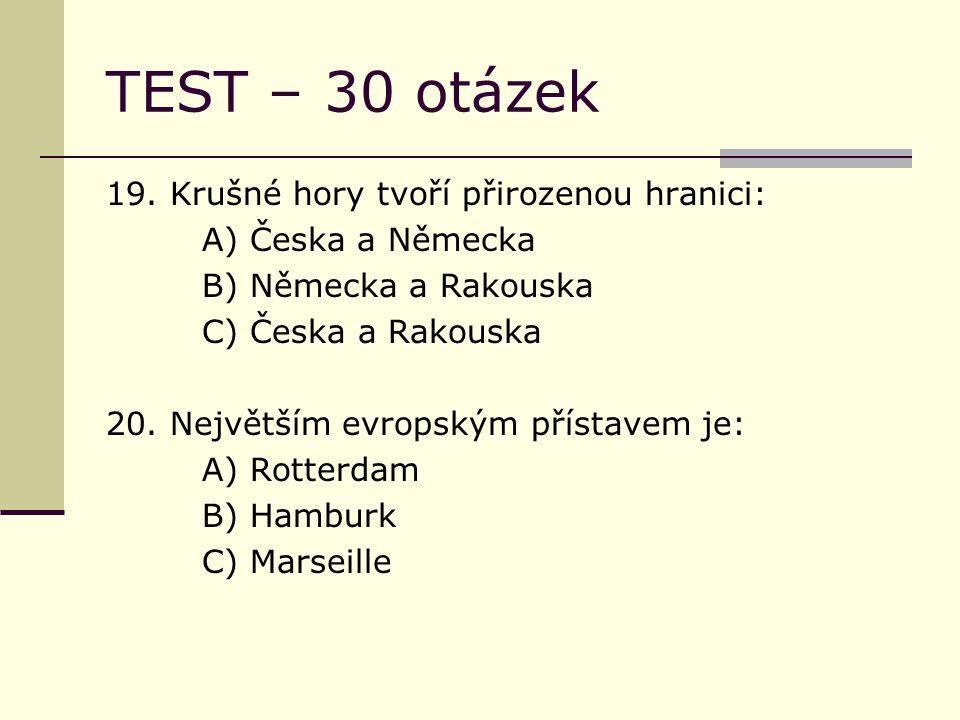 TEST – 30 otázek 19.