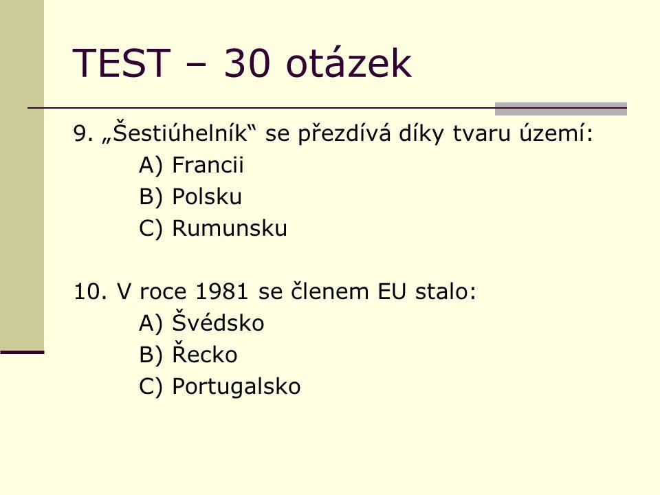 TEST – 30 otázek 9.