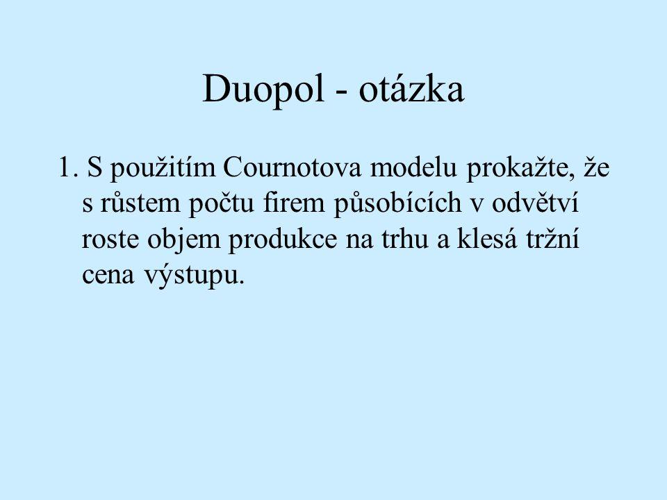 Duopol - otázka 1.
