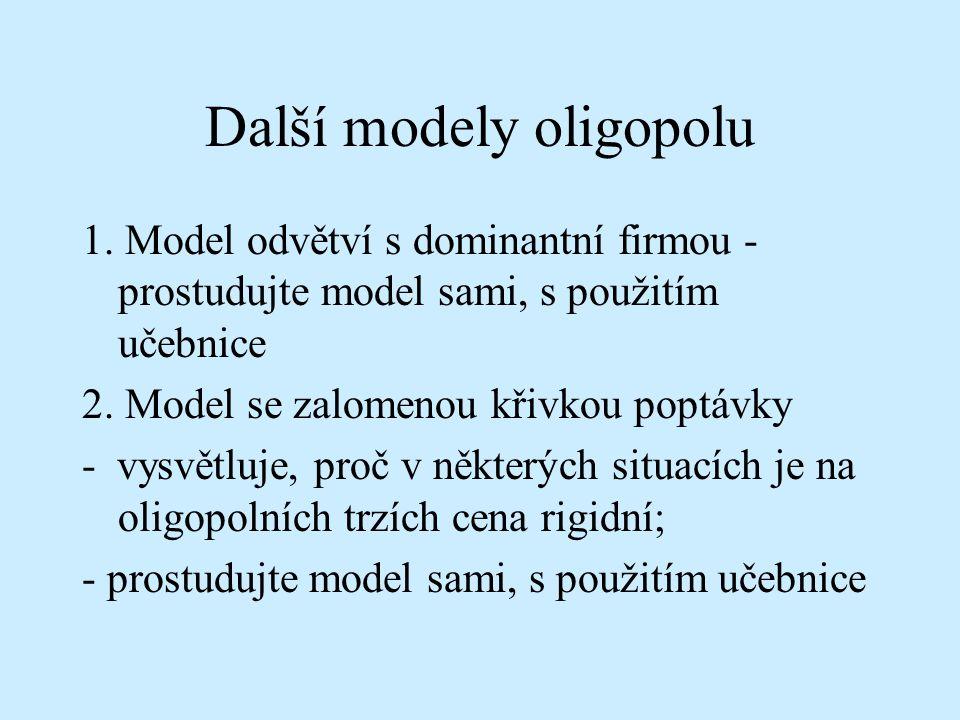 Další modely oligopolu 1.