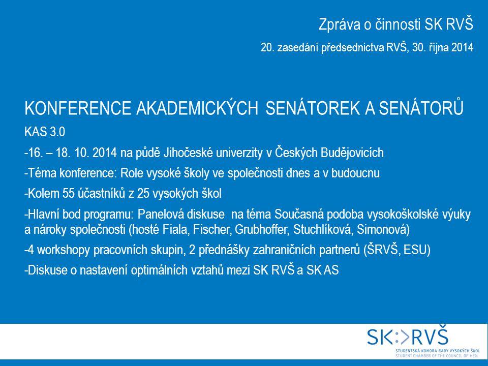 KONFERENCE AKADEMICKÝCH SENÁTOREK A SENÁTORŮ KAS 3.0 -16.