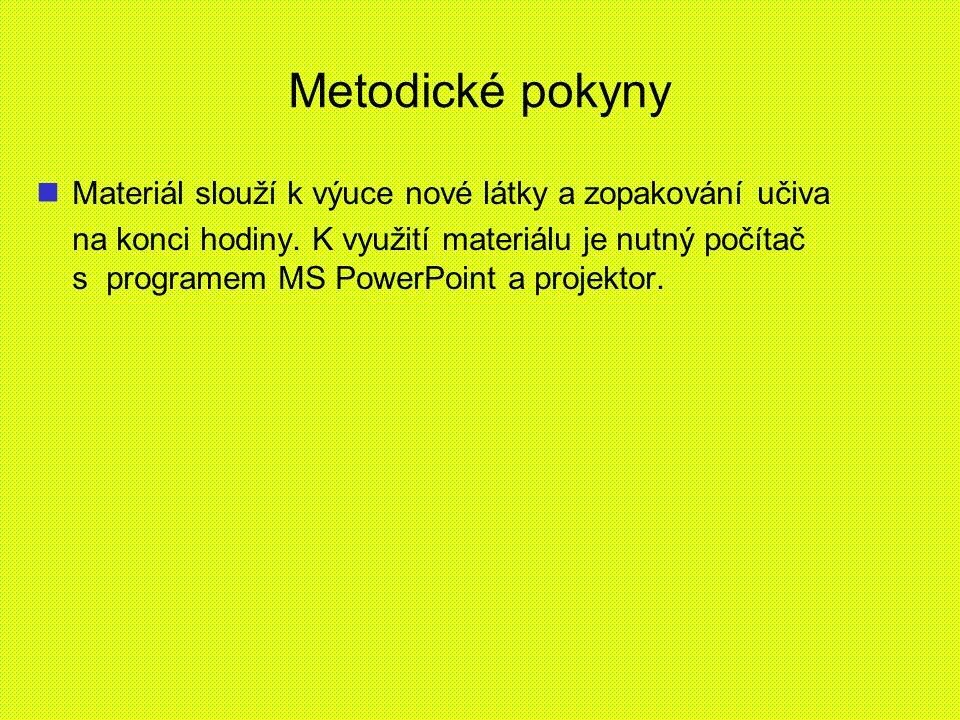 Zdroje - literatura ČAPEK, Vratislav a Jaroslav PÁTEK.