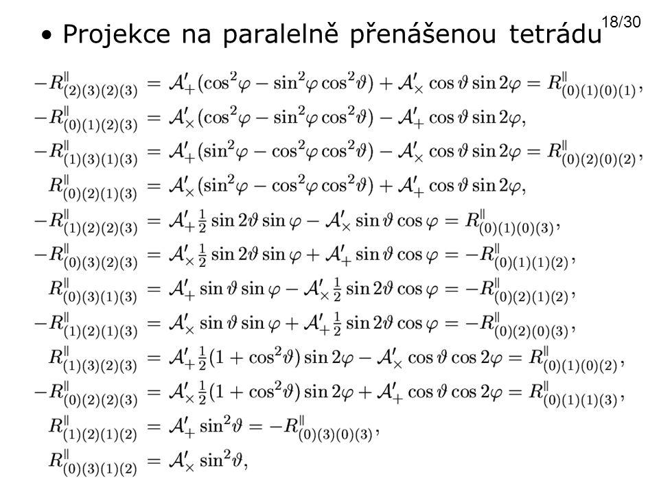 Projekce na paralelně přenášenou tetrádu 18/30