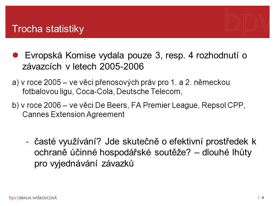 l 3l 3 I.část Prameny přijímání rozhodnutí o závazcích a) primární právo čl.