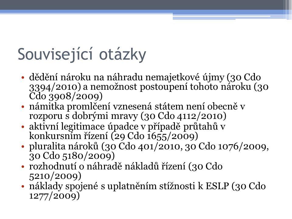 Související otázky dědění nároku na náhradu nemajetkové újmy (30 Cdo 3394/2010) a nemožnost postoupení tohoto nároku (30 Cdo 3908/2009) námitka promlč