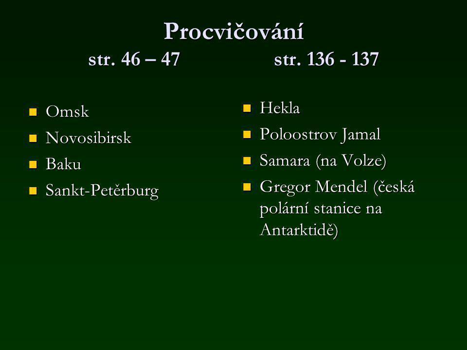Procvičování str.46 – 47 str.