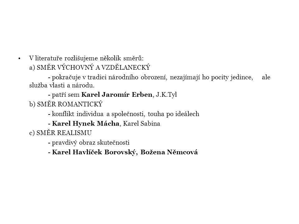 Karel Jaromír Erben 1811 - 1870 narodil se v Miletíně (Podkrkonoší) v řemeslnické rodině studoval na gymnáziu v Hradci Králové, poté v Praze na právech a filosofii na studiích se seznámil s Palackým, s nímž pak po celý život spolupracoval pracoval jako sekretář Českého muzea, ve venkovských archivech sbíral studijní materiál roku 1851 byl zvolen archivářem Prahy byl členem Svornosti, spoluredaktorem Obzoru a spoluzakladatelem Hlaholu zabýval se národopisem, snažil se rekonstruovat původní podobu lidové slovesnosti