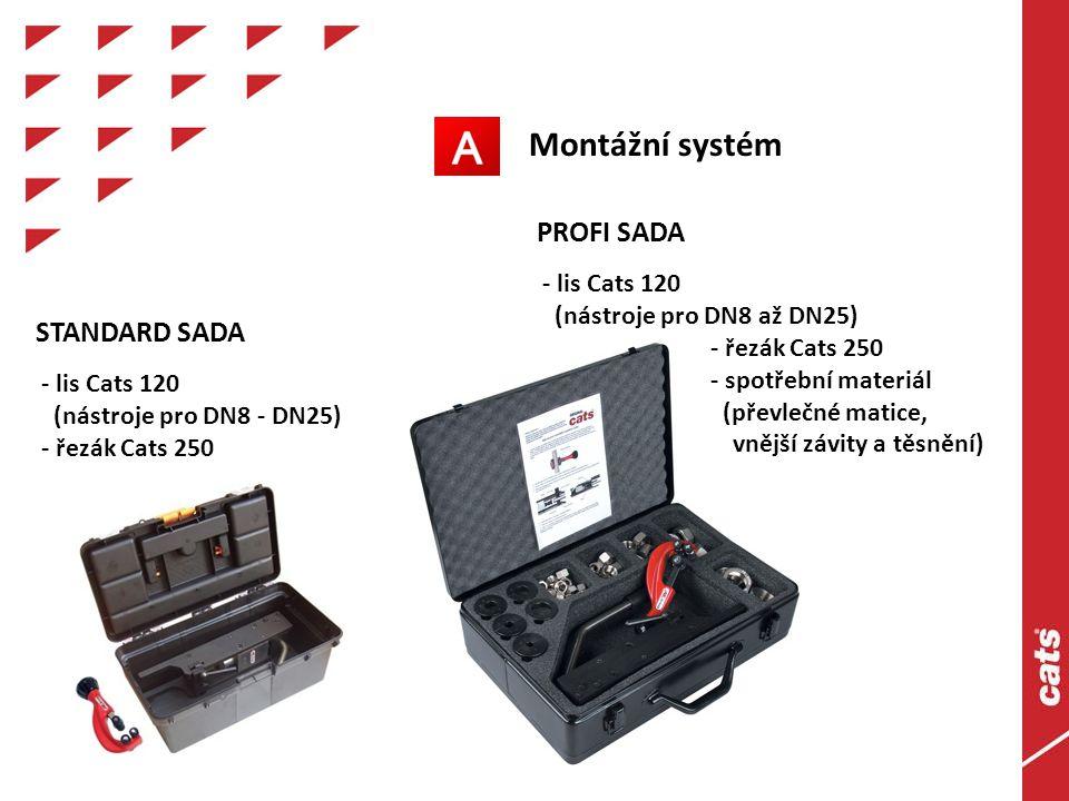 Montážní systém STANDARD SADA - lis Cats 120 (nástroje pro DN8 - DN25) - řezák Cats 250 PROFI SADA - lis Cats 120 (nástroje pro DN8 až DN25) - řezák Cats 250 - spotřební materiál (převlečné matice, vnější závity a těsnění)