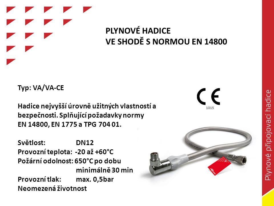 HADICE WS-Uni Univerzální hadice pro vodu a plyn splňující požadavky normy ČSN EN 1775 a TPG 704 01.