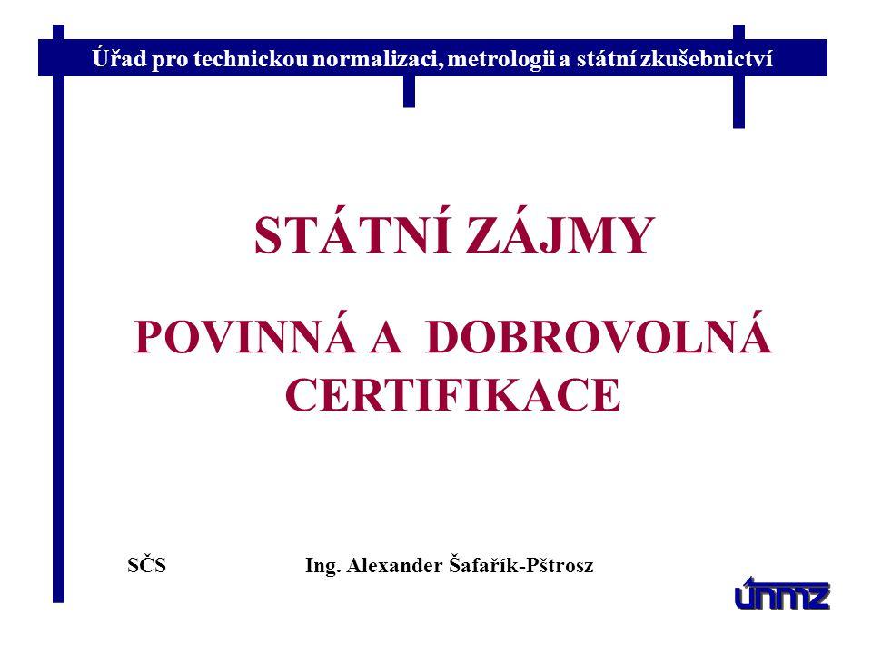 SČS Ing.Alexander Šafařík-Pštrosz 30. 3. 2006 AUTORIZACE, AKREDITACE, NOTIFIKACE Zákon č.