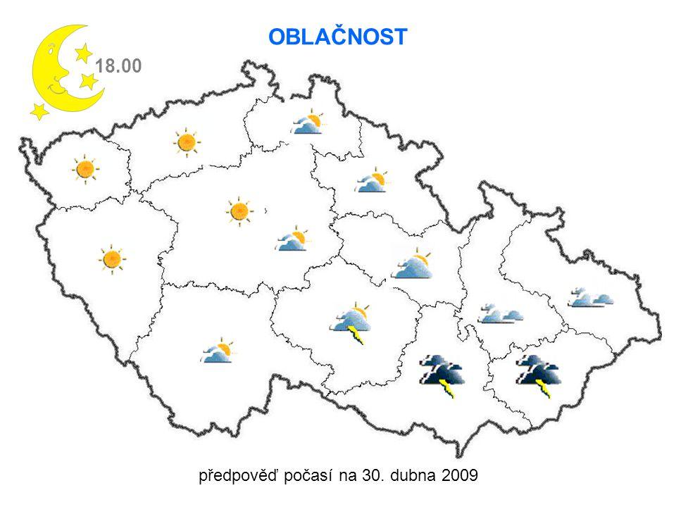 předpověď počasí na 30. dubna 2009 18.00 OBLAČNOST