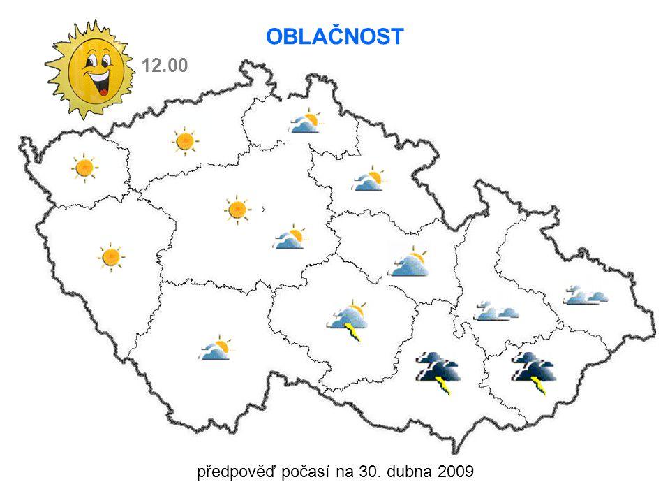 předpověď počasí na 30. dubna 2009 12.00 OBLAČNOST