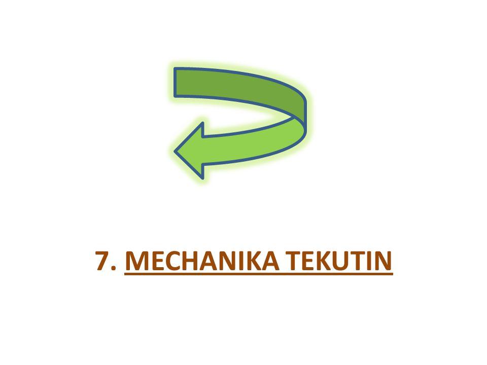 7. MECHANIKA TEKUTIN