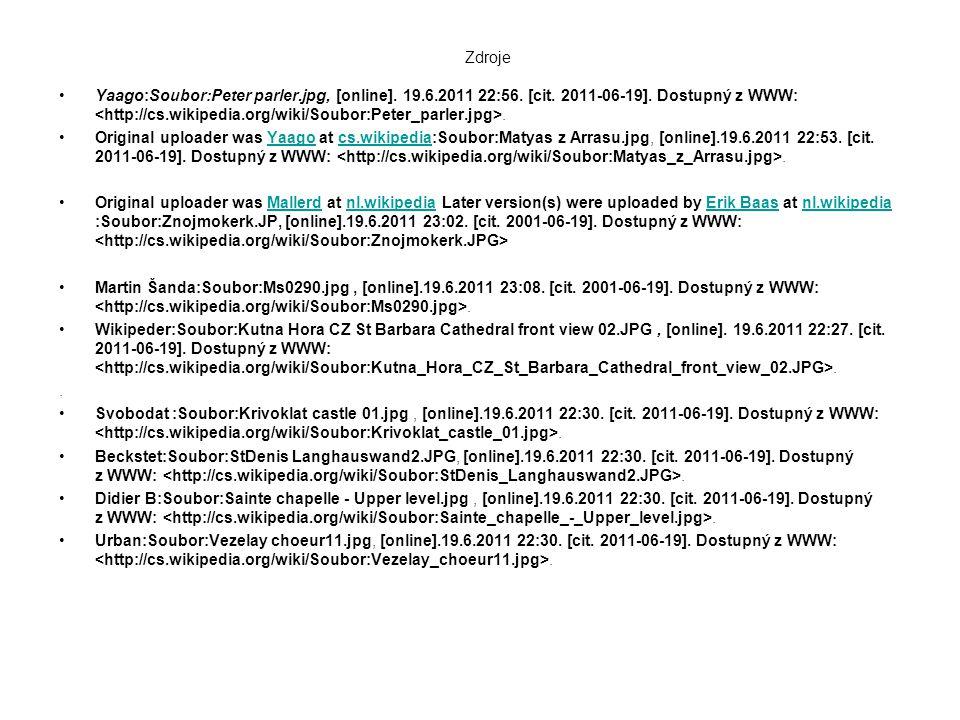 Zdroje Yaago:Soubor:Peter parler.jpg, [online]. 19.6.2011 22:56. [cit. 2011-06-19]. Dostupný z WWW:. Original uploader was Yaago at cs.wikipedia:Soubo
