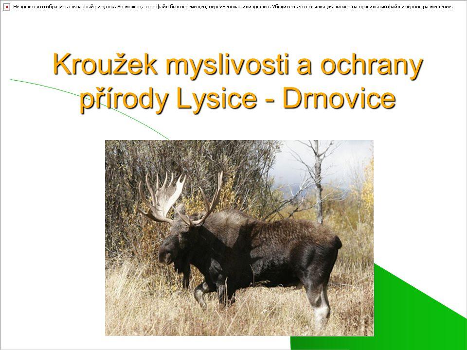 Kroužek myslivosti a ochrany přírody Lysice - Drnovice