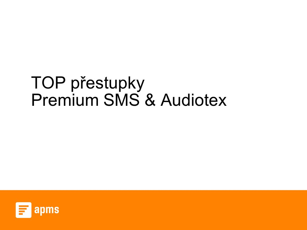 TOP přestupky Premium SMS & Audiotex