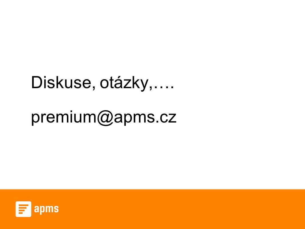 Diskuse, otázky,…. premium@apms.cz