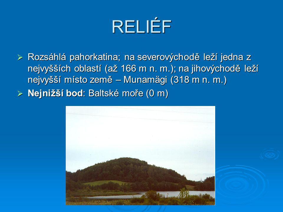 RELIÉF  Rozsáhlá pahorkatina; na severovýchodě leží jedna z nejvyšších oblastí (až 166 m n. m.); na jihovýchodě leží nejvyšší místo země – Munamägi (
