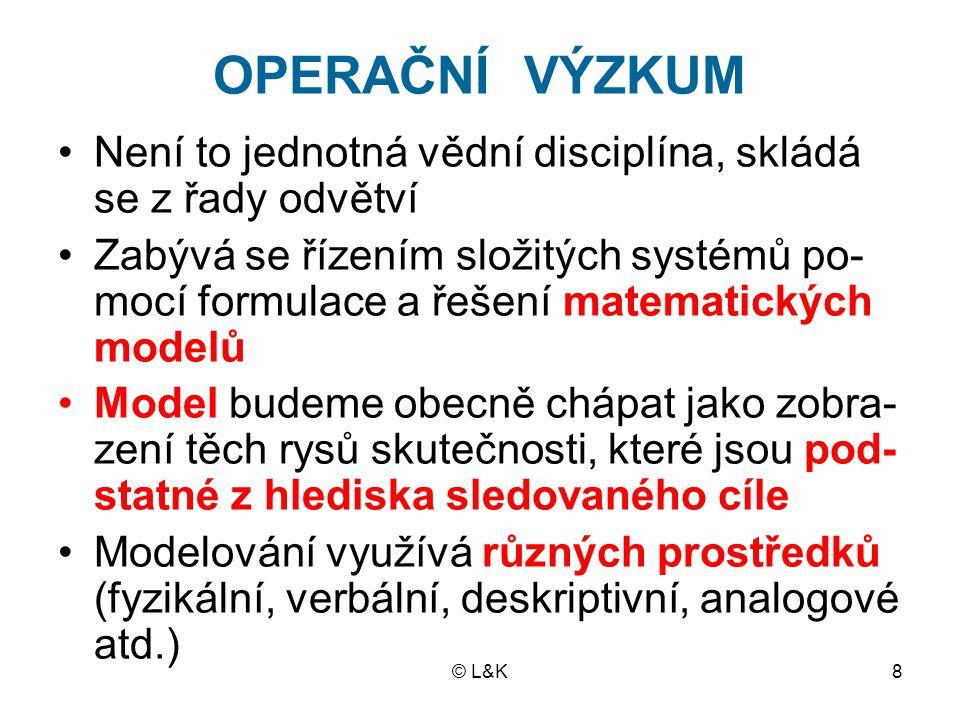 © L&K9 Model hromadné obsluhy Matematický model: NF(c) = k 1 N + k 2 c Obr.