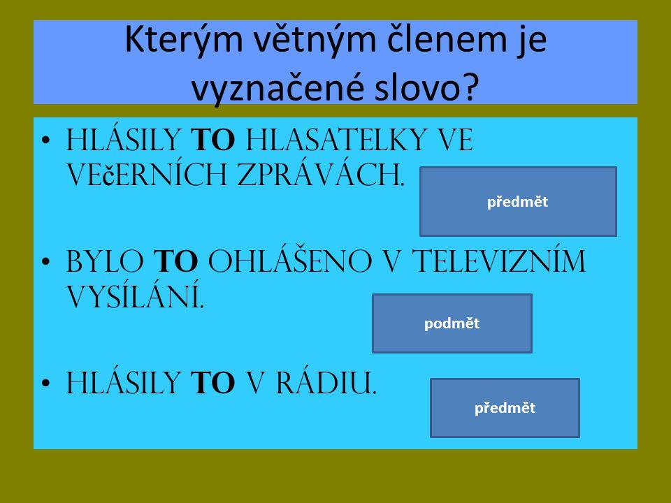 POUŽITÉ ZDROJE: ČESKÝ JAZYK 7.Učebnice pro základní školy a víceletá gymnázia.